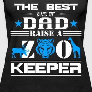 Zoo Keeper Shirt - Dad Raises Zoo Keeper Tee Shirt - Women's Premium Tank Top