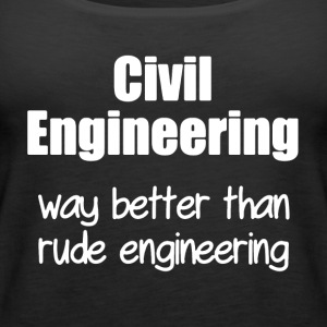 Civil Engineering T Shirt - Women's Premium Tank Top