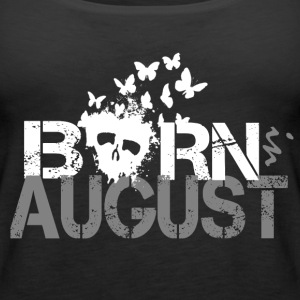 Born in AUGUST - Women's Premium Tank Top