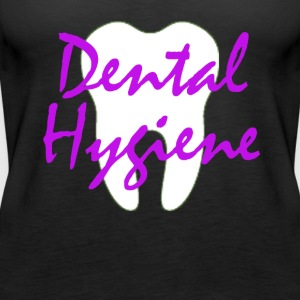 Tooth Dental Hygiene - Dental Hygienist T-shirt - Women's Premium Tank Top