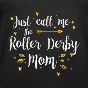 Just Call Me The Sports Roller Derby Mom funny gif - Women's Premium Tank Top