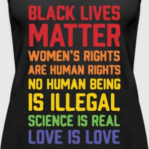 Black lives matter women's rights are human right - Women's Premium Tank Top