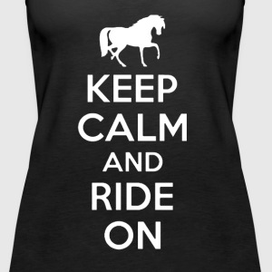 KEEP CALM AND RIDE ON HORSE SHIRT - Women's Premium Tank Top