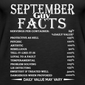September Guy Facts Born In September Birthday - Women's Premium Tank Top