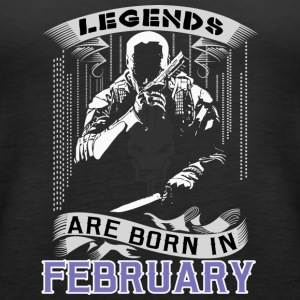 Legends Are Born In February. Perfect Gift For him - Women's Premium Tank Top