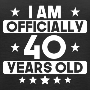 I Am Officially 40 Years Old 40th Birthday - Women's Premium Tank Top