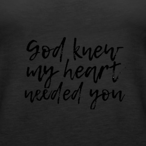 God knew - Women's Premium Tank Top
