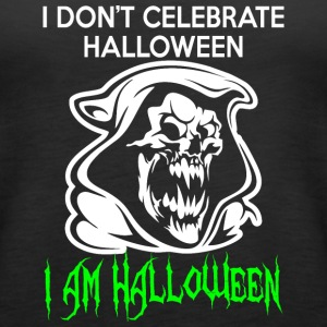 I Do Not Celebrate Halloween Im Halloween - Women's Premium Tank Top
