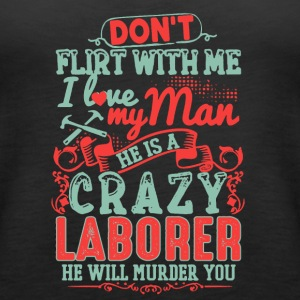 Laborer's Lady Shirt - Women's Premium Tank Top