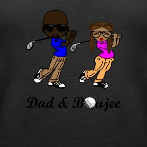 Dad and Boujee - Women's Premium Tank Top