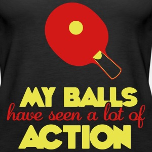 my balls have seen a lot of action