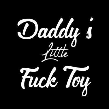 daddys little slut