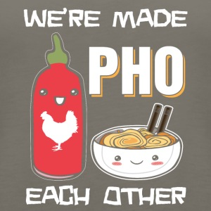 We're made pho each other - Women's Premium Tank Top