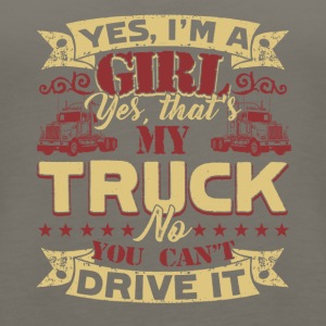 Yes, I'm A Girl That My Truck Shirt - Women's Premium Tank Top