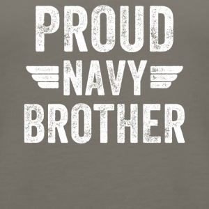 Proud navy brother - Women's Premium Tank Top