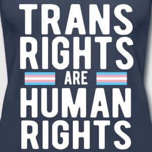 Trans Rights are Human Rights - Women's Premium Tank Top
