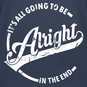 It's all going to be alright - Women's Premium Tank Top