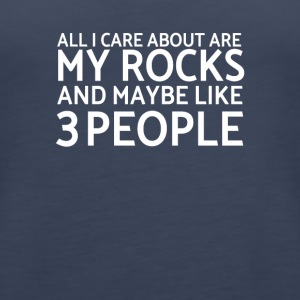 All I Care About Are My Rocks Funny Geology Shirt - Women's Premium Tank Top
