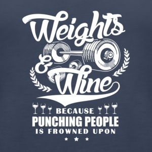 Weights And Wine - Women's Premium Tank Top
