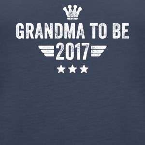 Grandma to be 2017 - Women's Premium Tank Top