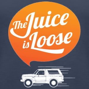 The Juice is Loose - Women's Premium Tank Top