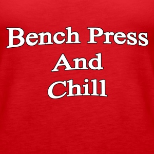 Bench Press and Chill - Women's Premium Tank Top