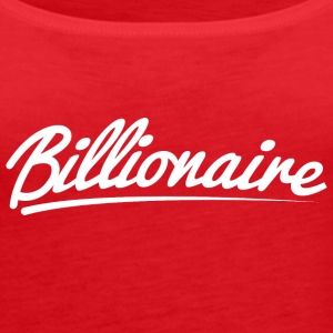 Billionaire - Underlined Design (White Letters) - Women's Premium Tank Top