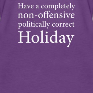 Have a Politically Correct Holiday - Women's Premium Tank Top