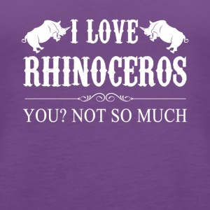 I Love Rhinoceros Tee Shirt - Women's Premium Tank Top