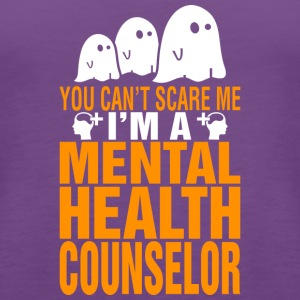 You Cant Scare Me Mental Health Counselor Hallowee - Women's Premium Tank Top