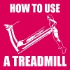 How To Use A Treadmill (Girl Deadlift) - Women's Premium Tank Top