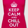 Keep calm and Chill out - Women's Premium Tank Top