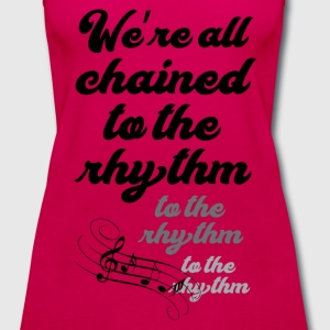 Chained to the rhythm - Women's Premium Tank Top