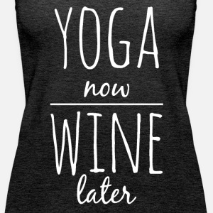 Yoga now wine later funny yoga shirt