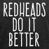 redheads do it better - Women's Roll Cuff T-Shirt