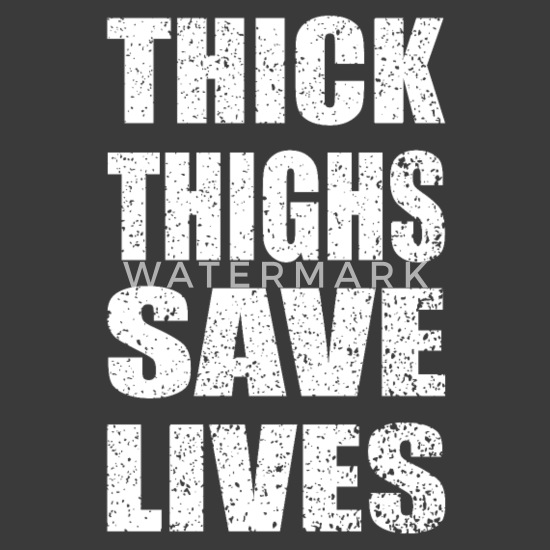 0e0459f83 Thick Thighs Save Lives Funny Ladies Workout Shirt - Women's Rolled Sleeve  T-Shirt. Back. Back. Design