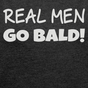 Bald - Women's Roll Cuff T-Shirt