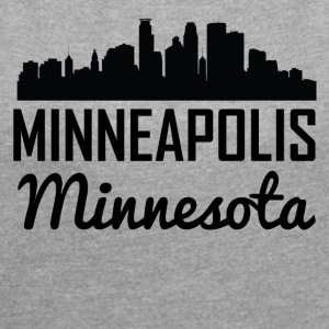 Minneapolis Minnesota Skyline - Women's Roll Cuff T-Shirt