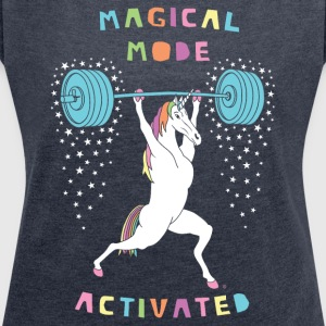 Magical Mode Unicorn - Women's Roll Cuff T-Shirt