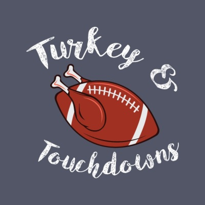 Thanksgiving Turkey and Touchdowns