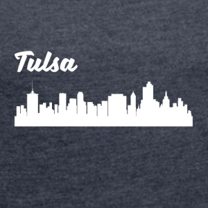 Tulsa OK Skyline - Women's Roll Cuff T-Shirt