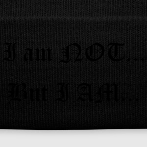 I am Not... But I AM... - Knit Cap with Cuff Print