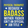Badass Physical Therapist Professions T Shirt - Full Color Mug