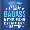 Badass Occupational Therapist Professions T Shirt - Full Color Mug