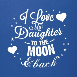 I love my daughter to the moon back - Full Color Mug