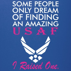 some people only dream of finding an amazing USAF - Full Color Mug