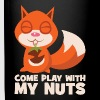 Come Play With My Nuts (Squirrel) - Full Color Mug