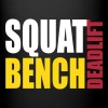 Squat Bench Deadlift - Full Color Mug