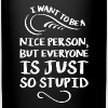 I want to be a nice person - Full Color Mug