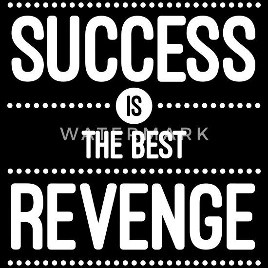 Success Is The Best Revenge Full Color Mug | Spreadshirt